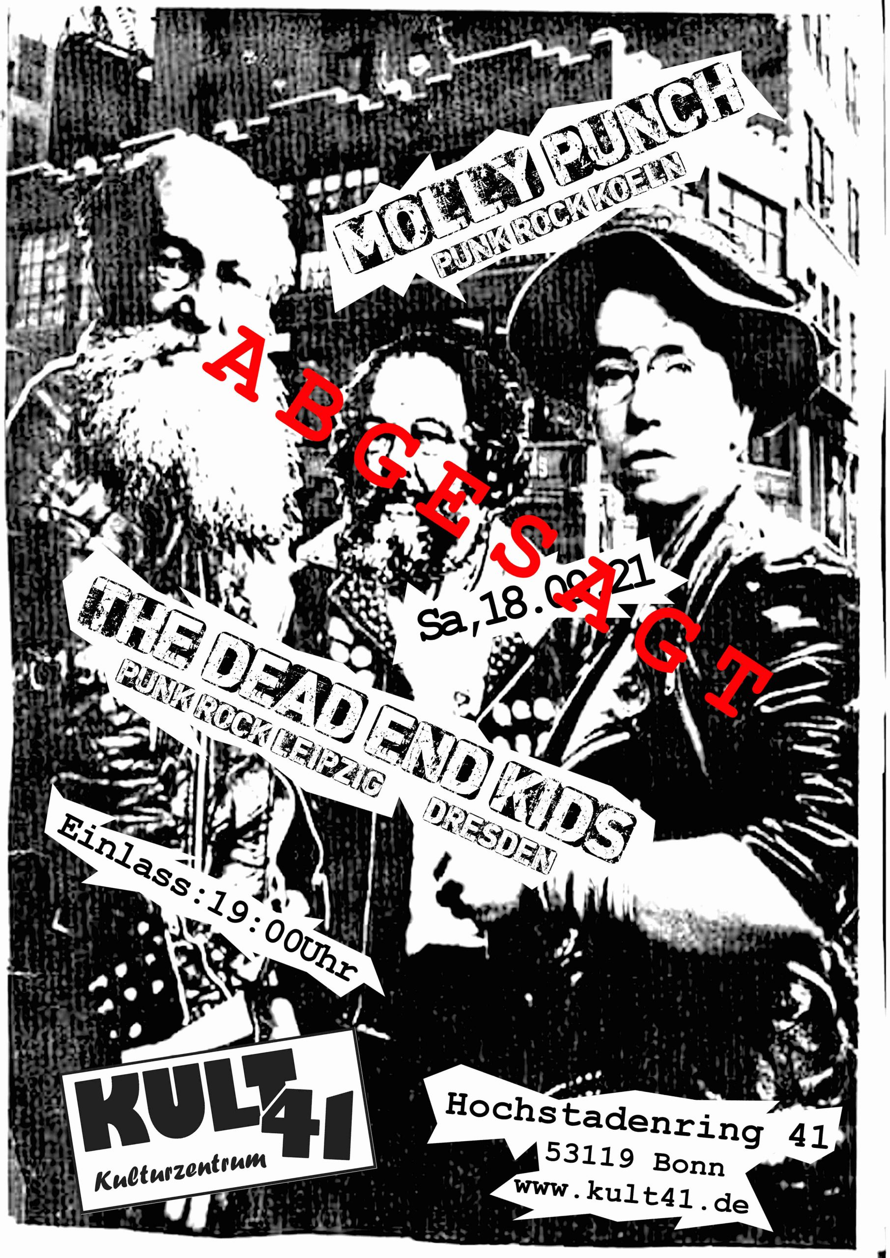 --- ABGESAGT --- The Dead End Kids + Molly Punch --- ABGESAGT ---